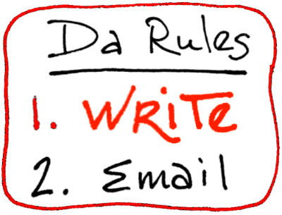 Rule #1: Write First!