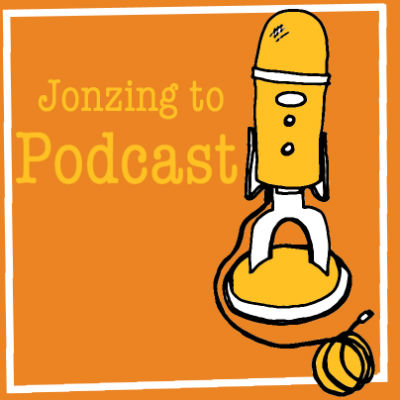 jonzing to podcast
