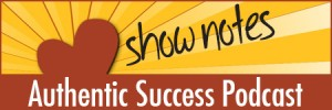 Authentic-Success-Shawn-Tuttle-shownotes-450w